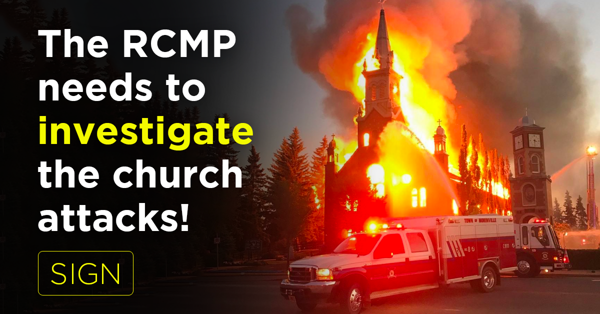 The RCMP needs to investigate the church attacks