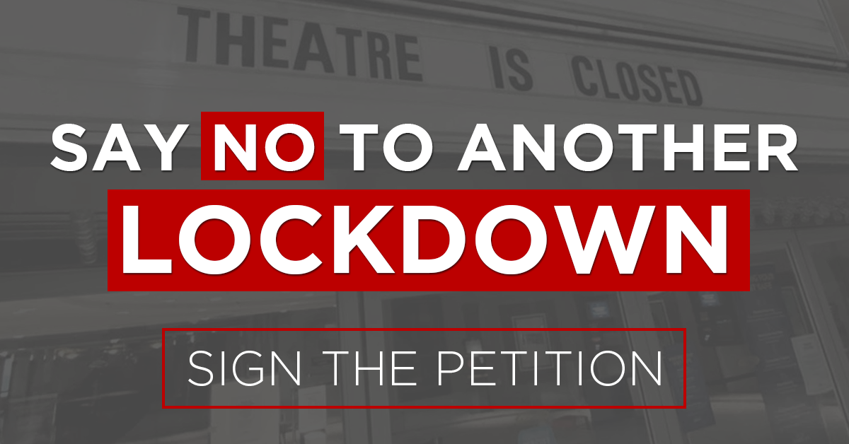 Say NO to another lockdown!